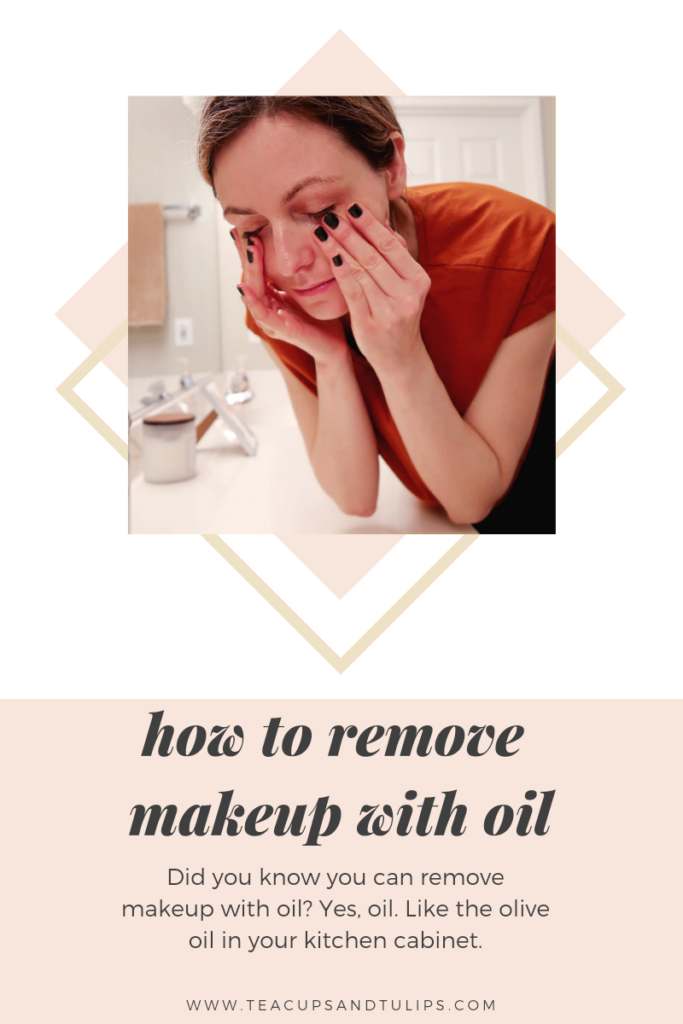 How to remove makeup with oil