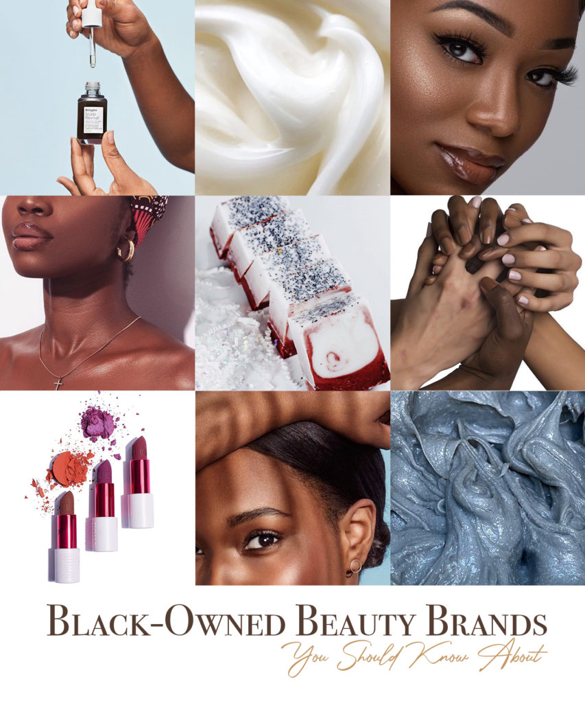 Black Owned Beauty Brands You Should Know About